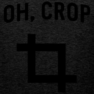 Oh Crop T-Shirts - Men's Premium Tank Top