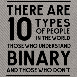 10 types of people Binary and those who don't T-Shirts - Snapback Cap