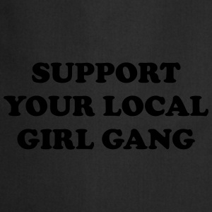 Support your local girl gang T-shirts - Keukenschort