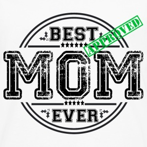 BEST MOM EVER T-Shirts - Men's Premium Longsleeve Shirt