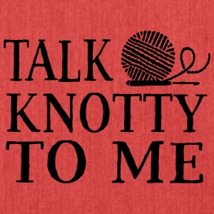 Talk knotty to me T-Shirts - Shoulder Bag made from recycled material