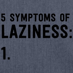 5 Symptoms of Laziness T-Shirts - Shoulder Bag made from recycled material