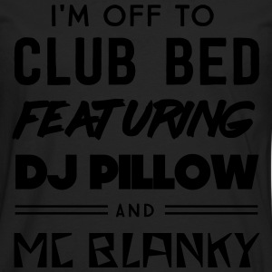 Off to club bed featuring DJ pillow & MC Blanky T-Shirts - Men's Premium Longsleeve Shirt