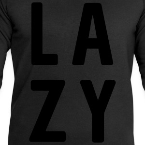 LAZY T-Shirts - Men's Sweatshirt by Stanley & Stella