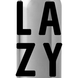 LAZY T-Shirts - Water Bottle