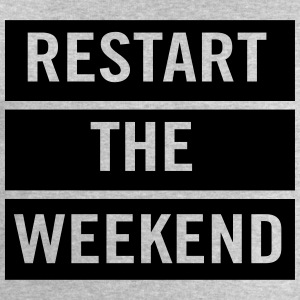 Restart the Weekend T-Shirts - Men's Sweatshirt by Stanley & Stella