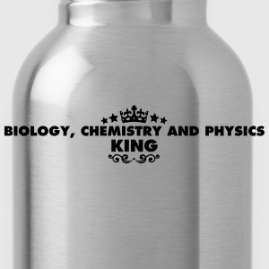 biology chemistry and physics king 2015 - Water Bottle