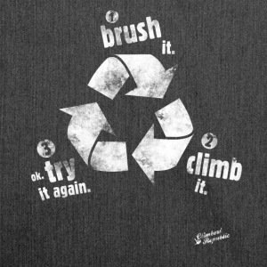 Brush it, climb it ! Tee shirts - Sac bandoulière 100 % recyclé