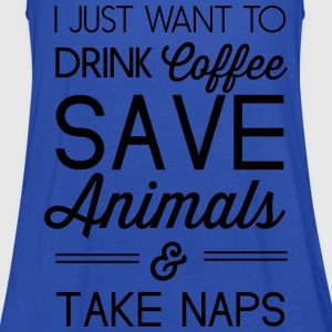 Drink coffee save animals and take naps T-Shirts - Women's Tank Top by Bella