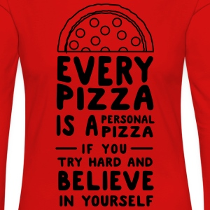 Every Pizza is a Personal Pizza T-Shirts - Women's Premium Longsleeve Shirt
