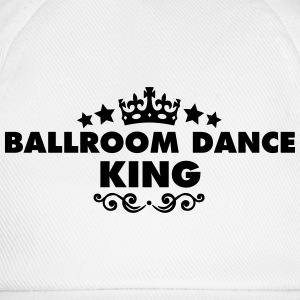 ballroom dance king 2015 - Baseball Cap