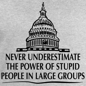 TRUMP: Stupid People in Large Groups Tee shirts - Sweat-shirt Homme Stanley & Stella