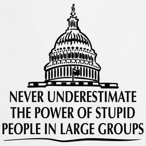 TRUMP: Stupid People in Large Groups Tee shirts - Tablier de cuisine