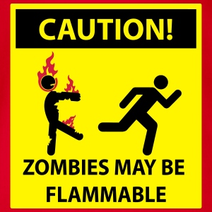 Caution: Zombies May Be Flammable! Sign Shirts - Organic Short-sleeved Baby Bodysuit