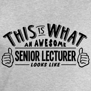 awesome senior lecturer looks like pro d - Men's Sweatshirt by Stanley & Stella