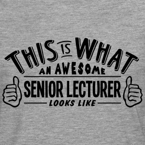 awesome senior lecturer looks like pro d - Men's Premium Longsleeve Shirt