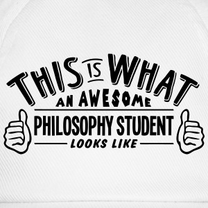 awesome philosophy student looks like pr - Baseball Cap