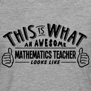 awesome mathematics teacher looks like p - Men's Premium Longsleeve Shirt