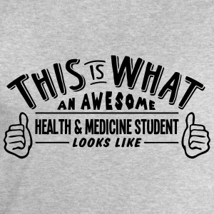 awesome health  medicine student looks l - Men's Sweatshirt by Stanley & Stella