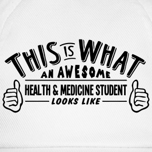 awesome health  medicine student looks l - Baseball Cap