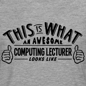 awesome computer science teacher looks l - Men's Premium Longsleeve Shirt
