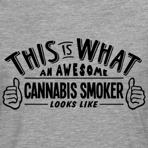 awesome cannabis smoker looks like pro d - Men's Premium Longsleeve Shirt