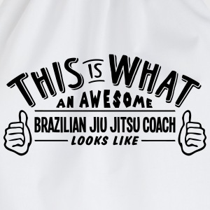 awesome brazilian jiu jitsu coach looks  - Drawstring Bag