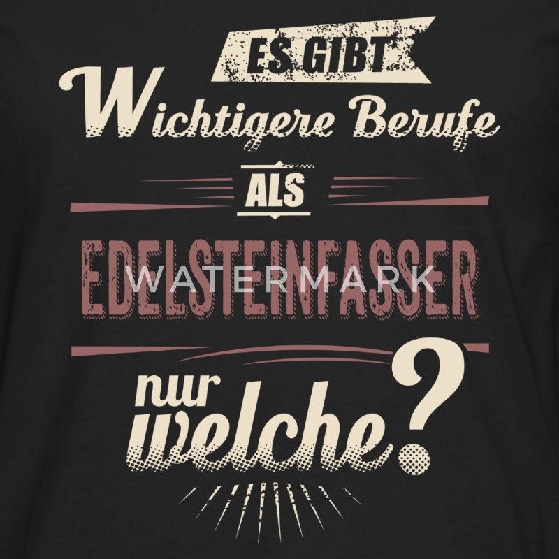 Wichtigere Berufe als - Edelsteinfasser - rot retro - RAHMENLOS Job Arbeit Motive Manches longues - T-shirt manches longues Premium Homme