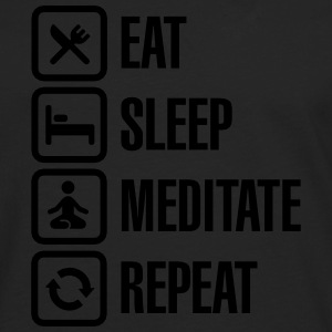 Eat -  sleep - meditate - repeat Camisetas - Camiseta de manga larga premium hombre