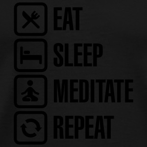 Eat -  sleep - meditate - repeat Manches longues - T-shirt Premium Homme