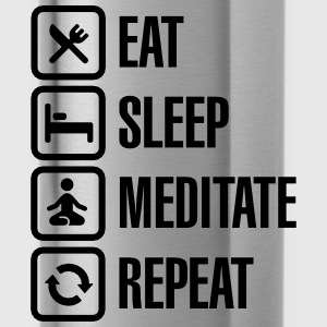 Eat -  sleep - meditate - repeat Tröjor - Vattenflaska