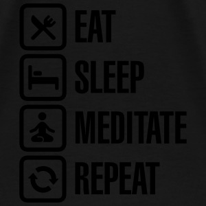 Eat -  sleep - meditate - repeat Sweat-shirts - T-shirt Premium Homme
