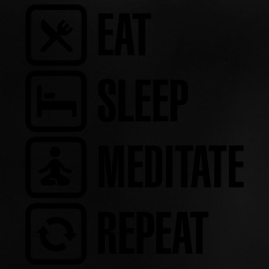Eat -  sleep - meditate - repeat T-shirts - Baby T-shirt