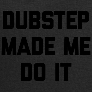 Dubstep Do It Music Quote Bolsas y mochilas - Sudadera hombre de Stanley & Stella