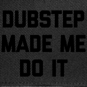 Dubstep Do It Music Quote Bolsas y mochilas - Gorra Snapback