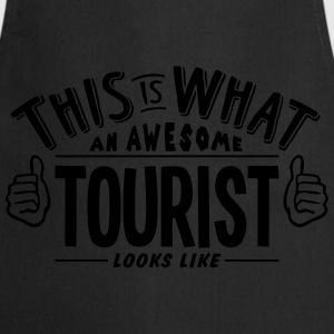 awesome tourist looks like pro design - Cooking Apron