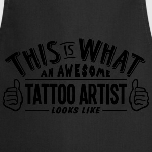 awesome tattoo artist looks like pro des - Cooking Apron