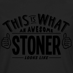 awesome stoner looks like pro design - Men's Premium Longsleeve Shirt