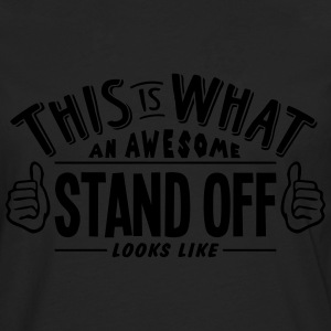 awesome stand off looks like pro design - Men's Premium Longsleeve Shirt