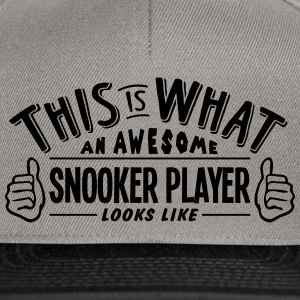 awesome snooker player looks like pro de - Snapback Cap