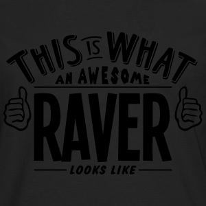 awesome raver looks like pro design - Men's Premium Longsleeve Shirt