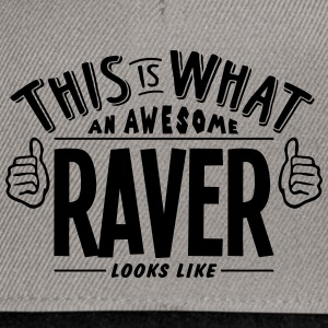 awesome raver looks like pro design - Snapback Cap
