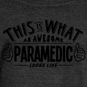 awesome paramedic looks like pro design - Women's Boat Neck Long Sleeve Top