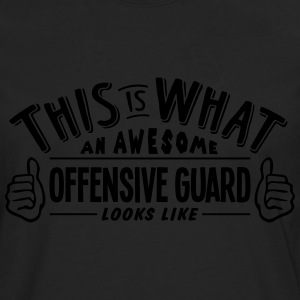awesome offensive guard looks like pro d - Men's Premium Longsleeve Shirt