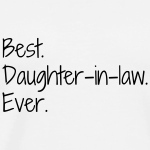 Daughter-in-law / Daughter in law Marriage Family Baby Bodysuits - Men's Premium T-Shirt