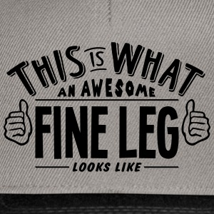 awesome fine leg looks like pro design - Snapback Cap