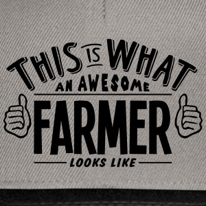 awesome farmer looks like pro design - Snapback Cap