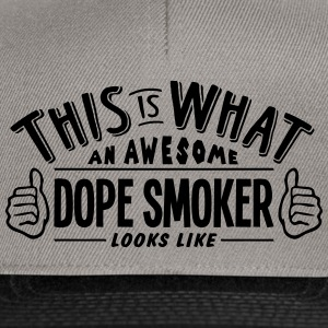 awesome dope smoker looks like pro desig - Snapback Cap
