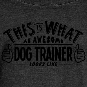 awesome dog trainer looks like pro desig - Women's Boat Neck Long Sleeve Top