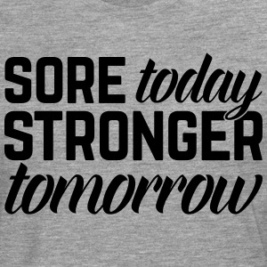 Stronger Tomorrow Gym Quote T-Shirts - Männer Premium Langarmshirt